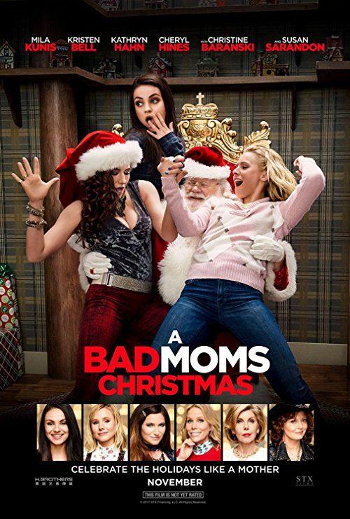 A Bad Moms Christmas (2017) Movie Reviews