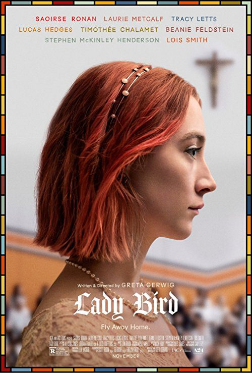 Lady Bird (2017) Movie Reviews