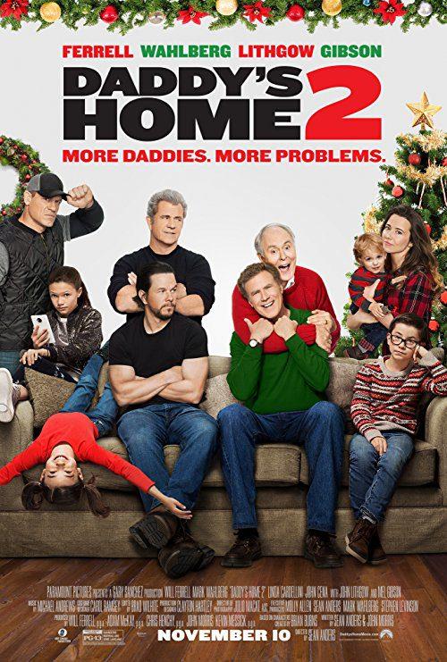Daddy's Home 2 (2017) Movie Reviews
