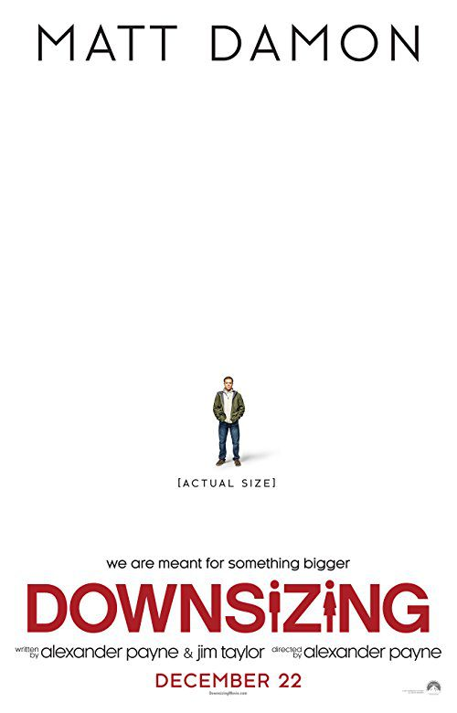 Downsizing (2017) Movie Reviews