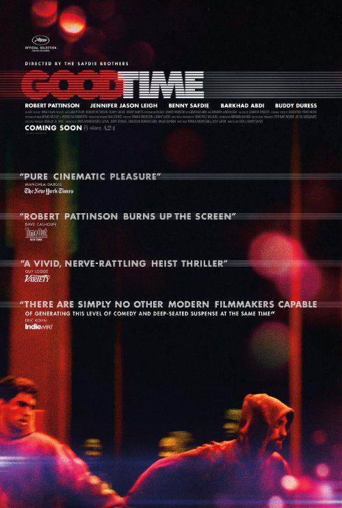 Good Time (2017) Movie Reviews